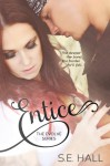 Entice - S E Hall, Toski Covey, Sommer Stein