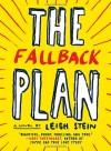 The Fallback Plan - Leigh Stein