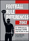 Football Rule Differences: All Differences Between NFHS & NCAA - Paul Whiteside, Jeffrey Stern, George Demetriou