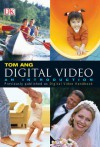 Digital Video: An Introduction - Tom Ang