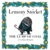 The Lump of Coal - Brett Helquist, Lemony Snicket