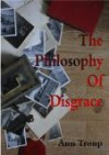 The philophosy of Disgrace - Ann Troup