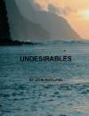 Undesirables - John Rowland