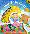 Put Me to Bed!: A Read-and-Play Book (Picture Puffins) - Nicola Smee