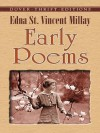 Early Poems (Dover Thrift Editions) - Edna St. Vincent Millay