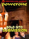 Sold into Submission - Powerone