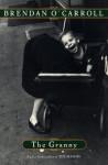 The Granny (Agnes Browne) - Brendan O'Carroll