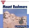 Mount Rushmore - Dana Meachen Rau
