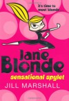 Jane Blonde: Sensational Spylet - Jill Marshall