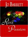 Rare Passion - Jo Barrett
