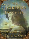 The Tsarina's Daughter (Audio) - Carolly Erickson, Susan Jameson
