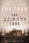 The Glasto Code (Makin News, #1) - Kate Fox, Alfie Crow