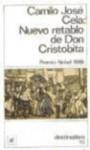Nuevo retablo de don Cristobita: Invenciones, figuraciones y alucinaciones - Camilo José Cela