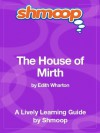The House of Mirth: Shmoop Study Guide - Shmoop