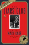 The Liars' Club: A Memoir - Mary Karr