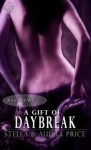 A Gift of Daybreak - Stella Price, Audra Price