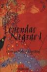 Leyendas Negras I - Ursula K. Le Guin, Terry Pratchett, Robert Silverberg