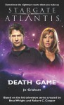 Stargate Atlantis: Death Game - Jo Graham