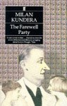 The Farewell Party - Milan Kundera