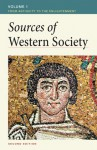 Sources of Western Society, Volume I: From Antiquity to the Enlightenment: From Antiquity to the Enlightenment - Amy R. Caldwell, John Buckler, Clare Crowston, Merry E. Wiesner-Hanks, Joe Perry, Amy R. Caldwell