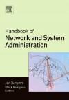 Handbook of Network and System Administration - Jan Bergstra, Mark Burgess