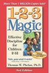 1-2-3 Magic : Effective Discipline for Children 2-12 - Thomas W. Phelan