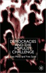 Democracies and the Populist Challenge - Yves Meny