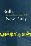 Brill's New Pauly: Encyclopaedia Of The Ancient World - Hubert Cancik