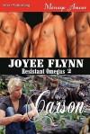 Carson [Resistant Omegas 2] (Siren Publishing Menage Amour Manlove) - Joyee Flynn