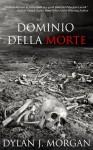 Dominio della Morte - Dylan J. Morgan