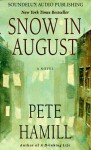 Snow in August (Audio) - Pete Hamill