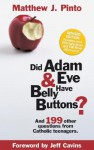 Did Adam & Eve Have Belly Buttons? - Matthew Pinto