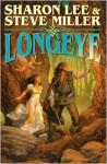 Longeye - Sharon Lee, Steve Miller