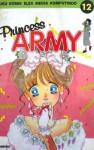 Princess Army Vol. 12 - Miyuki Kitagawa