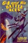 G-8 and His Battle Aces #14: The Mad Dog Squardron - Robert J. Hogan, Frederick Blakeslee