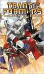 Transformers Generation One Volume 2: War & Peace - Brad Mick, Pat Lee