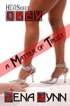 A Matter of Trust - Zena Wynn