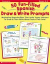 50 Fun-filled Spanish Draw & Write Prompts - Alyse Sweeney