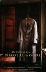 The Collected Tales - Nikolai Gogol, Richard Pevear, Larissa Volokhonsky