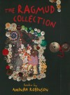 The Ragmud Collection: Books by Aminah Robinson - Amy Gilman, Barbara Tannenbaum