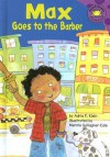 Max Goes to the Barber - Adria F. Klein, Mernie Gallagher-Cole