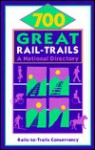 700 Great Rail-Trails: A National Directory - Greg Smith, Karen-Lee Ryan