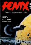 Fenix 1990 0 (0) - Jacek Piekara, Tomasz Kołodziejczak, Henry Kuttner, Greg Bear, James Morrow, Wiktor Bukato, Redakcja magazynu Fenix