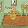 Crash! - Mayra Calvani, Anna Pylypchuk