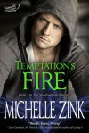 Temptation's Fire - Michelle Zink