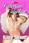 Victorian Valentine - Riley Shane