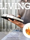 Living the Gospel Life - Daily Devotions for Christians on a Mission, Volume 3 Number 2 - 2013 April, May, June - Various, David Mead, Mark Zimmermann