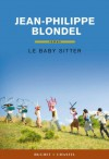 Le Baby Sitter - Jean-Philippe Blondel