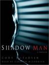 Shadow Man - Cody McFadyen, Carolyn McCormick