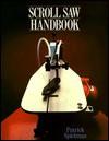 Scroll Saw Handbook - Patrick Spielman